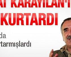 Murat Karayılan'ı Kim Kurtardı?