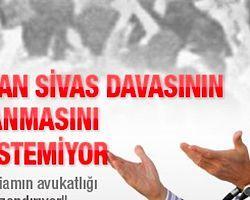 Başbakan Sivas Davasının Aydınlanmasını Neden İstemiyor