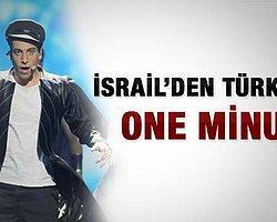 İsrail'den Türkiye'ye One Minute