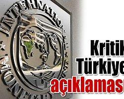 IMF'den Türkiye Ekonomisine İlişkin Açıklama
