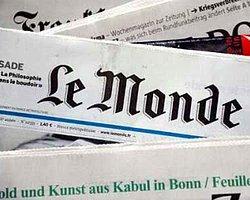 Le Monde: 'Türkiye'nin Hayali Yok Oldu'
