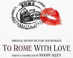 To Rome With Love / Roma'dan Sevgilerle