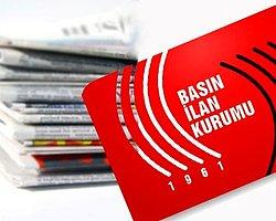 Basın İlan Kurumu'ndan 11 Gazeteye İlan Kesme Uyarısı!