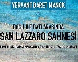 Doğu İle Batı Arasında San Lazzaro Sahnesi: Ermeni Mıkhitarist Manastırı Ve İlk Türkçe Tiyatro Oyunları