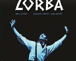 """Zorba"" Yeniden Sahnede"