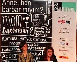 13.İstanbul Bienali'nde Tema Belirlendi: 'Anne Ben Barbar Mıyım?'