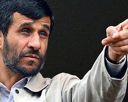 Ahmedinejad: 'Cehenneme Kadar Yolunuz Var'