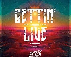 Griz'in Beklenen Yeni Single: Gettin' Live