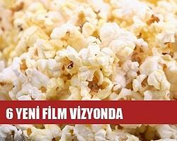 6 Yeni Film Vizyonda