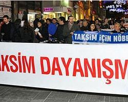 Taksim Dayanışmasından Sert Açıklama:  'Vazgeçmedik'