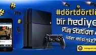 #dörtdörtlük bir PlayStation 4 Kazanmak İster Misiniz?