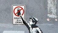 Banksy kimdir ben de bilmiyorum.