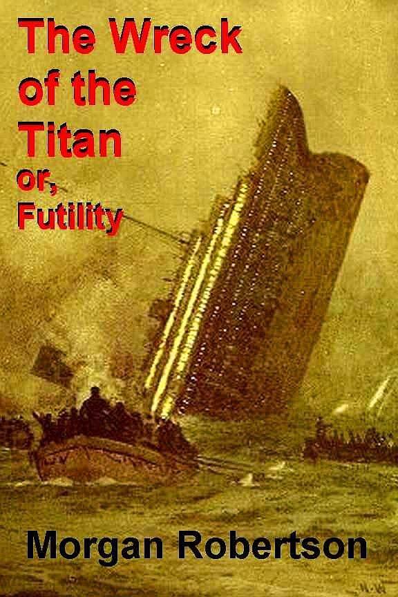 Titanik batmadan tam 14 yıl önce kitabı yazılmıştır