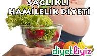 Hamilelikte Beslenme ve Hamilelik Diyeti