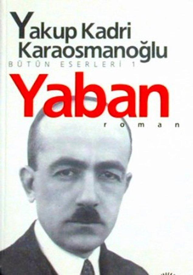 16. Yaban - Yakup Kadri Karaosmanoğlu