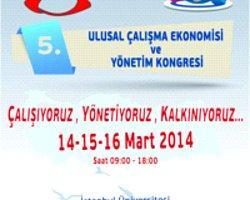 5.Çalışma Ekonomisi Ve Yönetim Kongresi Başlıyor