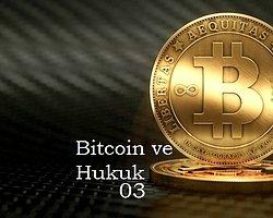 Bitcoin ve Hukuk (Soru-Cevap)