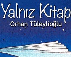 PEN, Orhan Tüleylioğlu'nun 'Yalnız Kitap'ını Ayın Kitabı Seçti