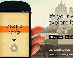 Google İmzalı Field Trip ile Telefonunuz Şehri Sizden Önce Keşfediyor