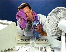Ofisinde Klima Olanların Anlayamayacağı 15 Gerçek