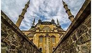 Edirne'ye Gitmek İçin 10 Geçerli Bahane