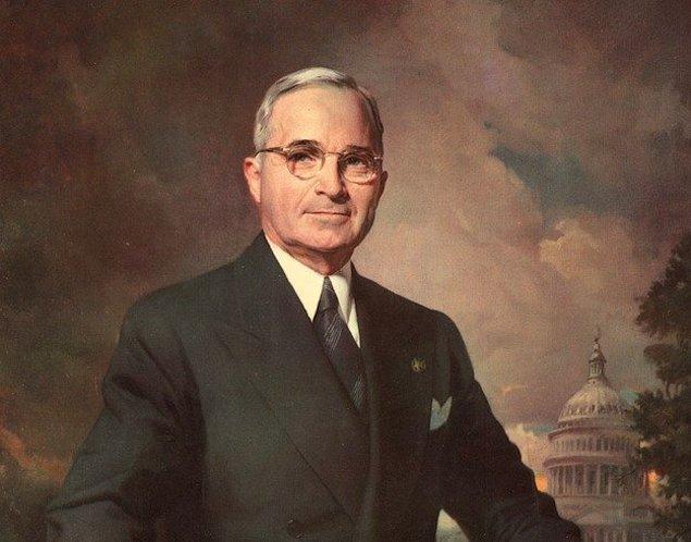 22. Eski ABD Başkanı Harry S. Truman'ın adındaki S'nin hiç bir açılımı yoktur. İkinci adı sadece S'dir.