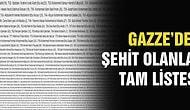 Gazze'de şehit olanların tam listesi