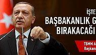 İşte Erdoğan'ın Başbakanlık görevini bırakacağı zaman!