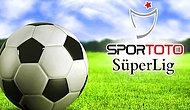 Süper Lig Bu Akşam Başlıyor