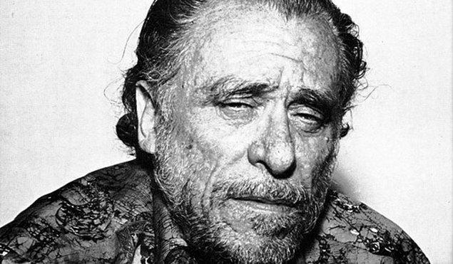 """20. """"Hıçkırarak ağlayan bir kadının gözyaşları, ağlatan adamın başına geleceklerinin altına atılacak imzadır."""" - Charles Bukowski"""