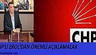 CHP'de Genel Başkan'a En Yakın İsimlerden Gürsel Erol İle Röportaj