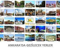 """""""Ankara'da Gezilecek Yer Yok!"""" Diyenlere Cevap Niteliğinde 25 Mekan"""