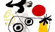 """""""Ne Var, Bunu Ben de Yaparım"""" Diyenler İçin 12 Maddede Joan Miró"""