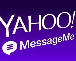 Yahoo, Messageme'yi 11.9 Milyon Dolara Satın Aldı ve Uygulamayı Kapatıyor
