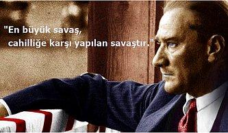 Günümüz Liderlerinin Tekrar Tekrar Okuyup Ders Alması Gereken 20 Atatürk Sözü