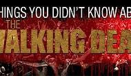 The Walking Dead Hakkında Bilmediğiniz 15 Şey