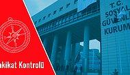 Hakikat Kontrolü: 7 Maddede Sosyal Güvenlik Sistemini Kim Batırdı?