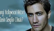 Hangi Hollywood Aktörü Senin Sevgilin Olmalı?