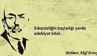 Milli Şair Mehmet Akif Ersoy'u 12 Sözüyle Anmak...