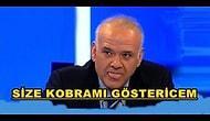 Ahmet Çakar: Hepinize Bir Gün Kobramı Göstericem!