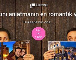 Türkiye'nin en büyük fotokitap markası Lukapu, Sevgililer Günü için bir sürpriz hazırladı. Buna göre 19 Ocak – 5 Şubat tarihleri arasında fotokitap hazırlayanlara, aynısı hediye. Biri size, biri sevgilinize...