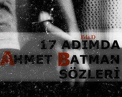 Ahmet Batman'dan Ruha Dokunan 17 Alıntı
