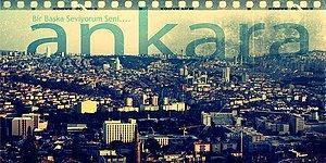 Bir Zamanlar Ankara'da Yaşamış Olanların İçten İçe Özlediği Başkente Özgü 17 Şey