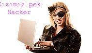 Kızımız pek Hacker