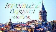 İstanbul'da Öğrenci Olanların Asla Unutamayacağı, Megakente Özgü 28 Şey