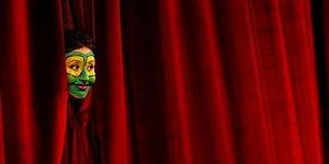 Tiyatrosuz Bir Hayatın Mümkün Olmayacağını Gösteren 10 Kanıt