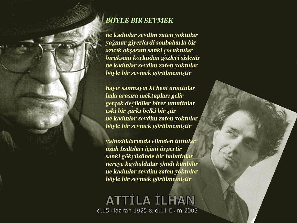 Aramızdan Ayrılışının 13 Yılında Attila Ilhanın Taş Kalplileri
