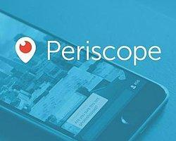 Periscope Kullananlar Dikkat!