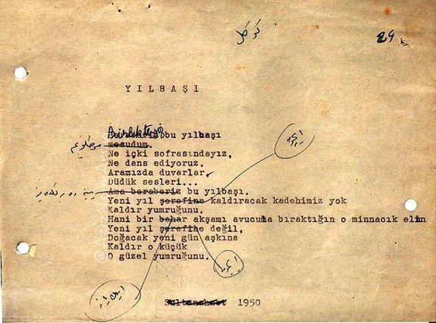 5. 1950'de yazdığı Yılbaşı şiiri. Sultanahmet Cezaevinde geçirilen bir yılbaşının anısı...
