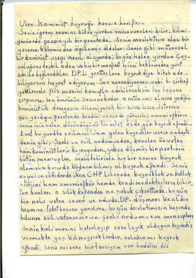 18. Nesin'e gelen bir hakaret mektubu. Dil bilgisi derslerinde ibret-i alem olsun diye okutulacak cinsten... İmzasız.